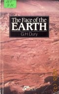 Dury G.H., The Face of the Earth — 1986