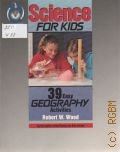 Wood R. W., 39 Easy GEOGRAPHY Activities — 1992 (Science for Kids)