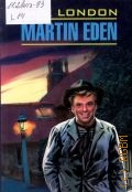 London J., Martin Eden — 2009 (English) (Classical Literature)