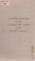 A Short History of the Communist Party of the Soviet Union — 1970